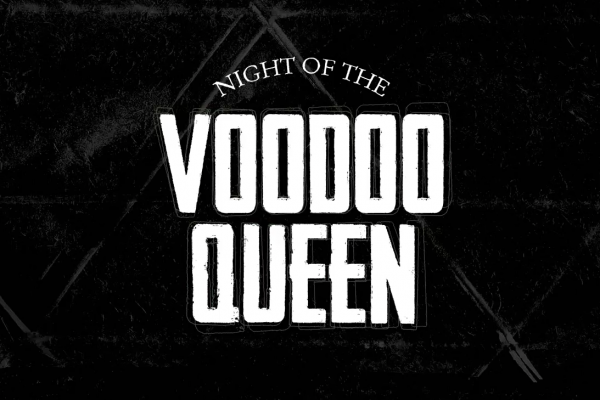 Night of the Voodoo Queen